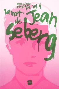 La mort de Jean Seberg : récit fragmenté