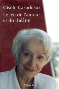 Le jeu de l'amour et du théâtre