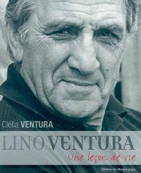 Lino Ventura, une leçon de vie