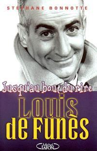 Louis de Funès : jusqu'au bout du rire
