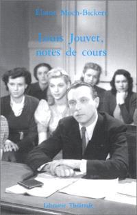 Louis Jouvet, notes de cours : 1938-1939
