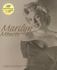 Marilyn Monroe : la vie d'une icône glamour