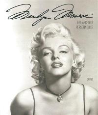 Marilyn Monroe : les archives personnelles