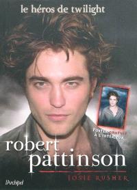 Robert Pattinson : le héros de Twilight