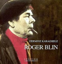 Roger Blin : une dette d'amour