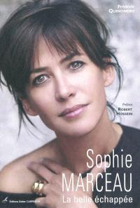 Sophie Marceau : la belle échappée