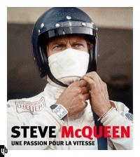 Steve McQueen : une passion pour la vitesse