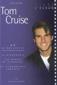 Tom Cruise : n°1 au box-office international : sa biographie, ses débuts de teenager, sa filmographie complète