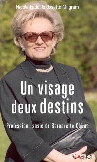 Un visage, deux destins : profession : sosie de Bernadette Chirac