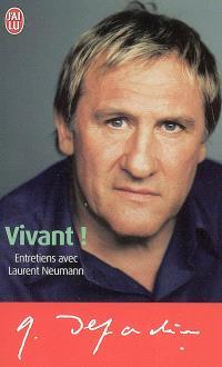 Vivant ! : entretiens avec Laurent Neumann