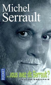 Vous avez dit Serrault ?