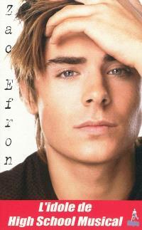 Zac Efron : l'idole de High school musical