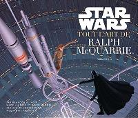 Star Wars : tout l'art de Ralph McQuarrie. Volume 1