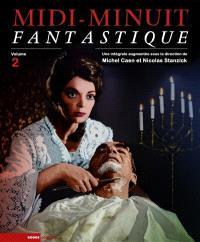 Midi-Minuit fantastique : l'intégrale. Volume 2