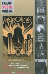 Avant-scène cinéma (L'). n° 585, Métropolis