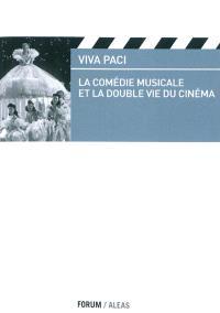 La comédie musicale et la double vie du cinéma