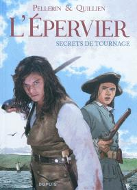 L'Epervier, secrets de tournage