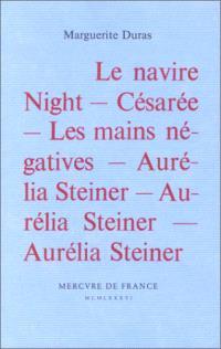 Le navire night; Césarée; Les mains négatives