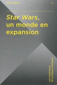 Star Wars, un monde en expansion
