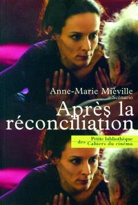 Après la réconciliation