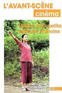 Avant-scène cinéma (L'). n° 512, Balzac et la petite tailleuse chinoise