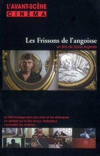 Avant-scène cinéma (L'). n° 560, Les frissons de l'angoisse : un film de Dario Argento