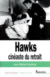 Hawks, cinéaste du retrait