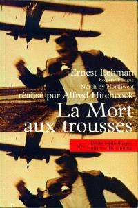 La mort aux trousses = North by Northwest