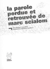 La parole perdue et retrouvée de Marc Scialom : livre-DVD
