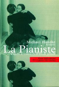 La pianiste : scénario