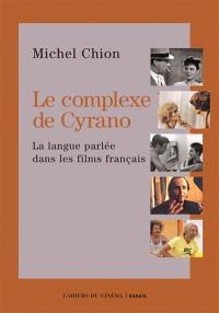 Le complexe de Cyrano : la langue parlée dans les films français