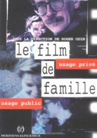 Le film de famille : usage privé, usage public