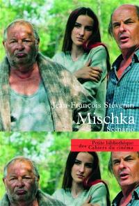 Mischka : scénario