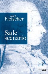 Sade, scénario