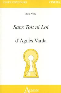 Sans toit ni loi d'Agnès Varda