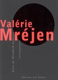 Valérie Mréjen : bons plans
