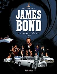 James Bond : l'encyclopédie 007
