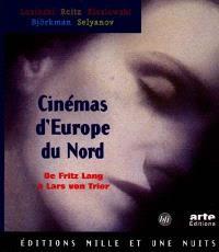 Cinémas d'Europe du Nord : de Fritz Lang à Lars von Trier