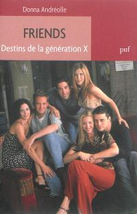Friends : destins de la génération X
