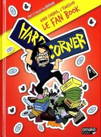Hard Corner, le fan book