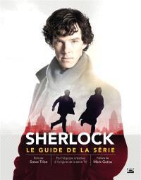 Sherlock : le guide de la série