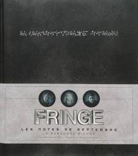Fringe : les notes de septembre : le paradoxe Bishop