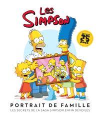 Les Simpson : portrait de famille : les secrets de la saga Simpson enfin dévoilés