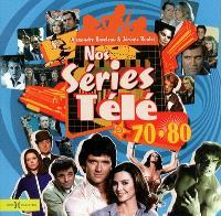 Nos séries télé, 70-80