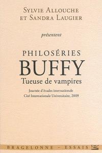 Philoséries, Buffy tueuse de vampires : journée d'études internationale, Cité internationale universitaire, 2009