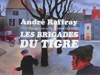 André Raffray : les brigades du Tigre, gouaches originales de la série télévisée : exposition, Libourne, Musée des beaux-arts et d'archéologie, du 09 novembre 2013 au 01 février 2014