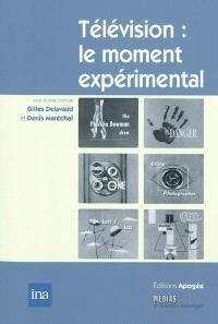 Télévision : le moment expérimental : de l'invention à l'institution (1935-1955)