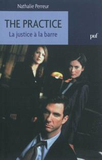 The Practice : la justice à la barre