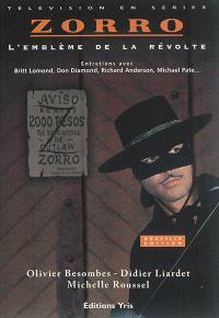 Zorro : l'emblème de la révolte
