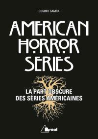 American horror series : la part obscure des séries américaines